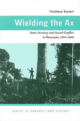 Wielding the Ax By Sunseri, Thaddeus